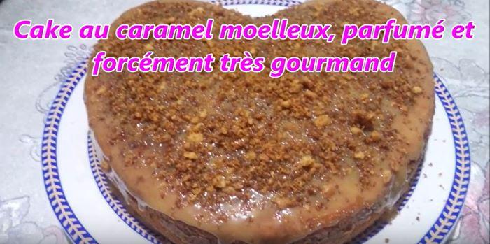 Capture3 - Cake au caramel moelleux, parfumé et forcément très gourmand