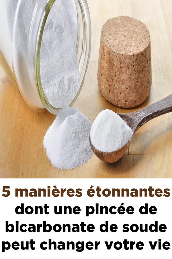 5 manieres etonnantes dont une pincee de bicarbonate de soude peut changer votre vie - 5 amazing ways a pinch of baking soda can change your life