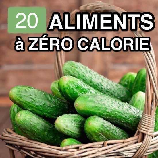 20 Aliments a ZERO Calorie Pour Vous Aider a Perdre du Poids. - Aliments à ZÉRO Calorie Pour Vous Aider à Perdre du Poids